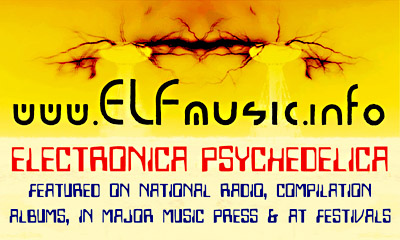 ELF E.L.F. Australian American Electronica Live Psychedelic Electronic Dance Music EDM Producers Groups Bands Sound Artists DJs Musicians USA Canada Australia UK NZ Dark Electro Psy Trance Prog Acid Witch Stoner House Sydney Melbourne Brisbane Adelaide Perth