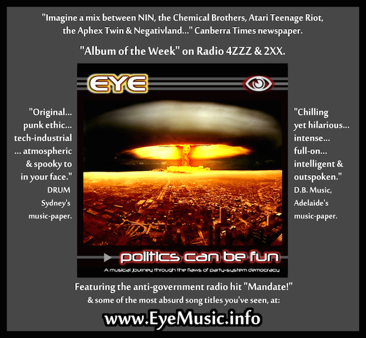 EYE-PoliticsCD-Australian-Protest-Social-Justice-Songs-Bands-Music-Songs-Electro-Rock-Punk-PowerPop-Industrial-HipHopRap-EBM-EDM-Electronic-Dance-Music