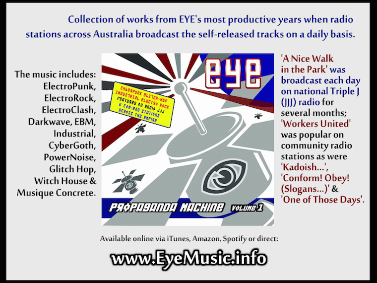 EYE-Propaganda-Machine-Political-Protest-Music-Social-Justice-Activism-Bands-Songs-Australian-Industrial-Rock-PowerPop-Punk-Rap-HipHop-ElectronicDanceMusic-EDM