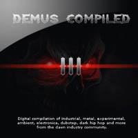 Album cover jacket art logo for the CD compilation album titled DEMUS 3 III from the Dawn Industry Collective Record Label of dark underground music in Melbourne Australia