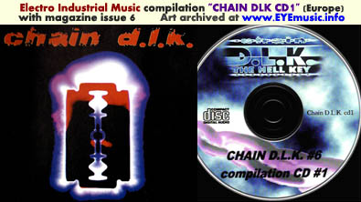 Chain DLK The Hell Key European 1990s 2000s Electro Industrial Dark Electronic Music Scene Magazine Issue 6 Compilation CD 1 Art Cover Jacket Italy Europe Editor Marc Urselli-Scharer Maurizio Pustianaz 1998