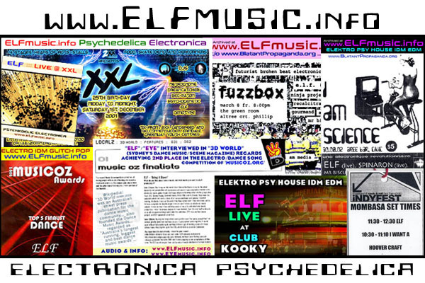 Original Australian the ELF E.L.F. Alternative Electronic Music Band Group Live Psychedelic Electronica Dance Electro Pop EDM IDM Electroclash Bands Producers Artists Musicians Groups Australia Sydney Melbourne Canberra Perth Brisbane