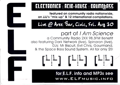 Canberra Musicians Community Radio 2XX 98.3 FM Local Canberran Live Bands ELF E.L.F. EYE Concerts Gigs Events Birthday Anniversary Benefits Electronica Alternative Electronic Dance Music Rave Party Doof Scene Producers Club Nights DJs DJ History Photos Flyers