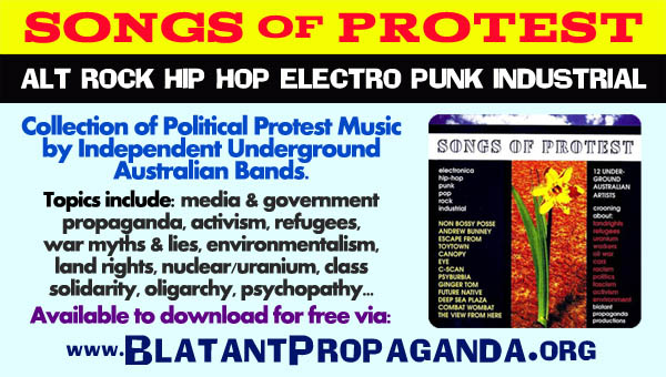 Australian Protest Music Songs Political Progressive Revolutionary Social Justice Activist Left Wing Anarchist Musicians Bands Groups Artists Styles Punk Hip Hop Industrial Rock Pop Electronic Projects Melbourne Sydney Brisbane Adelaide Perth Canberra Newcastle