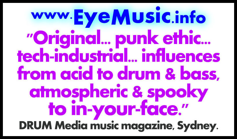 EYE Heavy Hard Dark Alternative Canberra Electronic Music Australia Bands Electro Rock Cyber Synth Punk Pop Groups Musicians Indie Industrial Gothic Electronica Indietronica EDM Dance IDM Synth Pop Glitch Hip Hop Nightclub Drum Bass Witch House Trance Artists Producers DJs Australian Capital Territory ACT