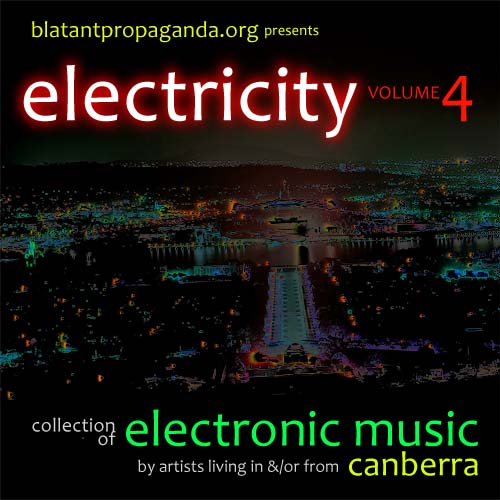 Electricity4-Canberran-Electronic-Music-ACT-Australian-Capital-Territory-Dance-EDM-IDM-Trip-Hop-Electro-Techno-Pop-House-Club-Industrial-Breakbeat-Experimental-Dark-Ambient-Clan-Analogue-500whLoRes