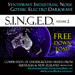 Album SINGED Vol2 Synthwave Industrial Noise Gothic Electro Darkwave Alternative Post-Punk-Rock-Pop Dark-Electronic Music Bands from Australia & New Zealand